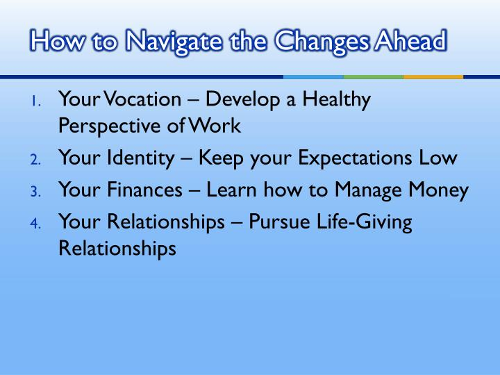 How to Navigate the Changes Ahead