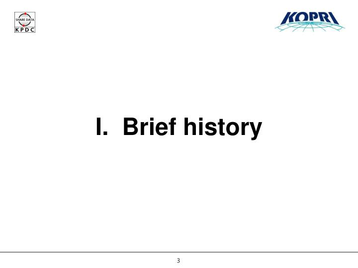 I brief history