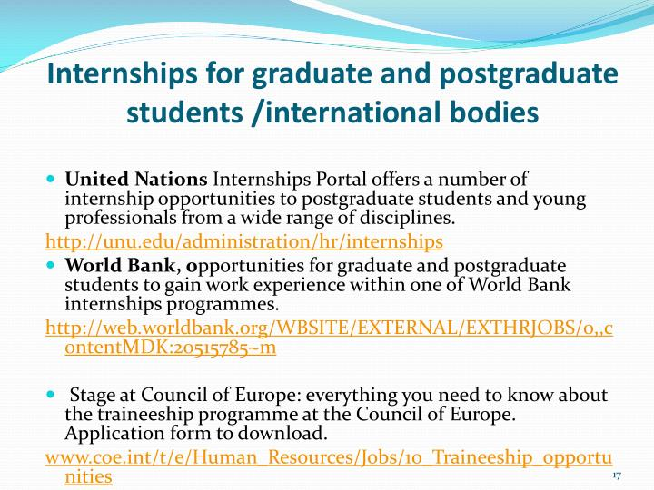Internships for graduate and postgraduate students /international bodies