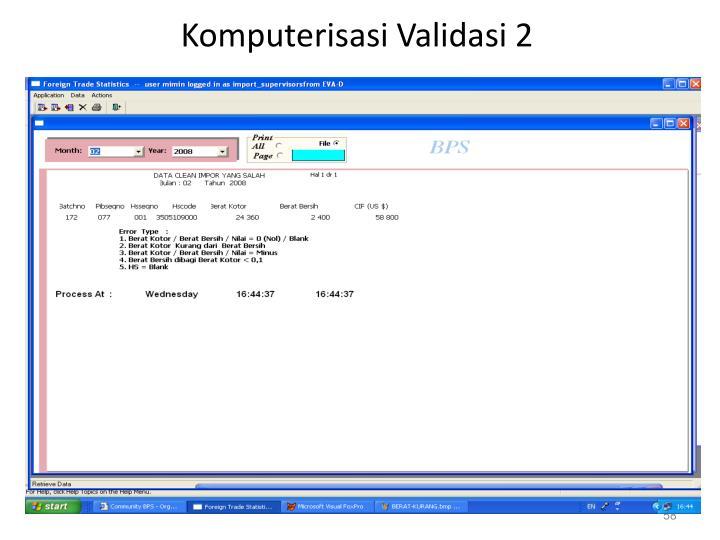 Komputerisasi Validasi 2