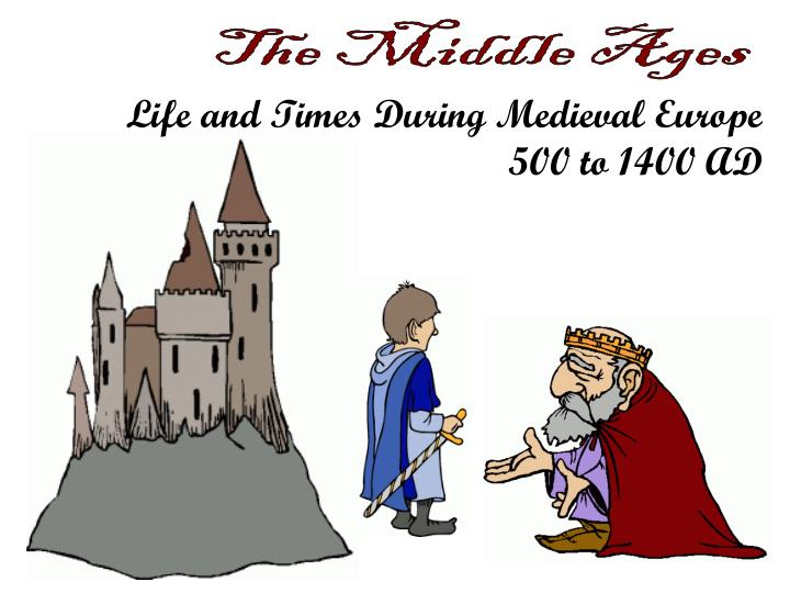 a description of how life looks like during the medieval age Facts about village life in the medieval ages plaster-like surface) to keep what kind of job would you like to do if you were in medieval times 2 why is.