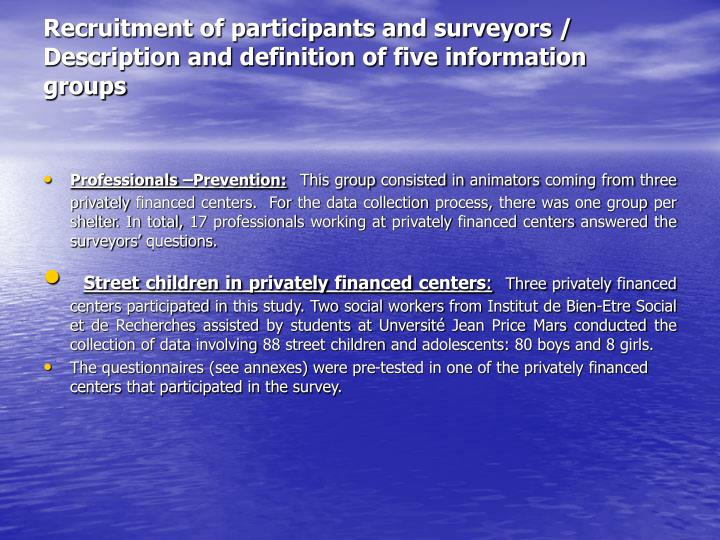 Recruitment of participants and surveyors / Description and definition of five information groups