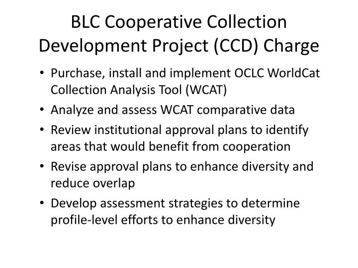 BLC Cooperative Collection Development Project (CCD) Charge