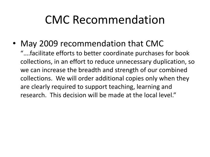 CMC Recommendation