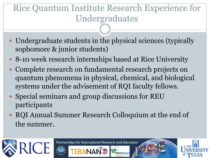 Rice Quantum Institute Research Experience for Undergraduates