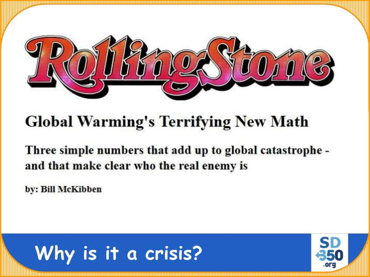 Why is it a crisis?