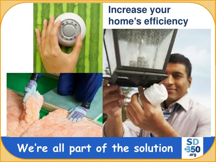 Increase your home's efficiency