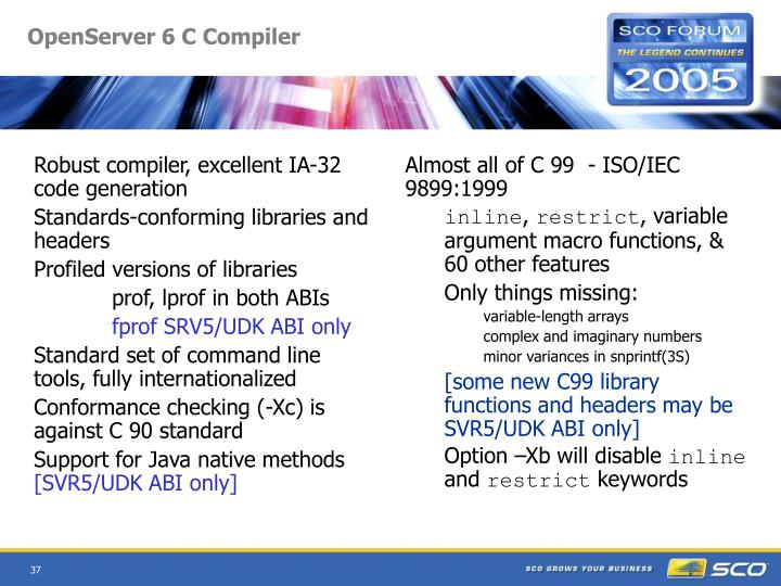 Robust compiler, excellent IA-32 code generation