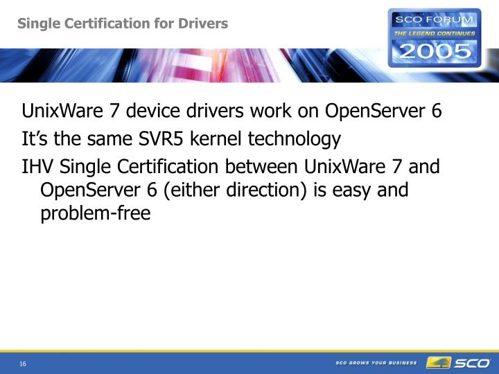 Single Certification for Drivers