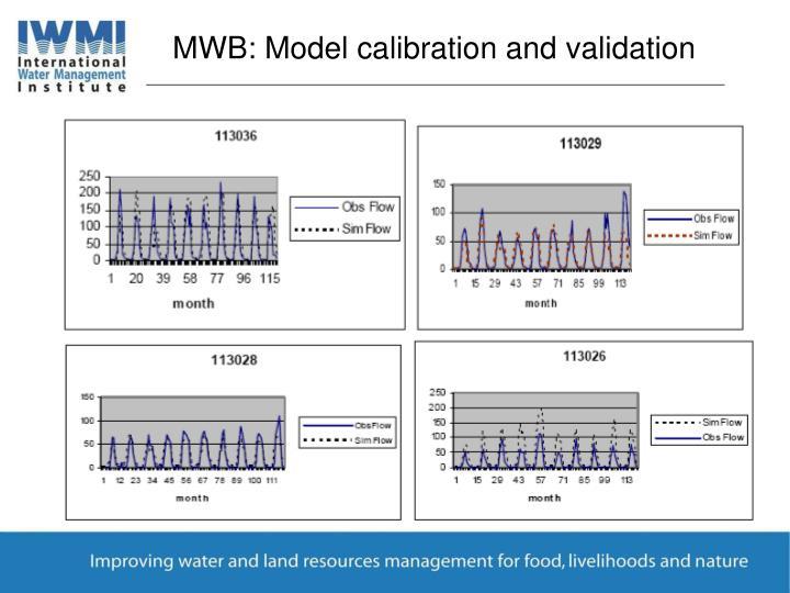 MWB: Model calibration and validation