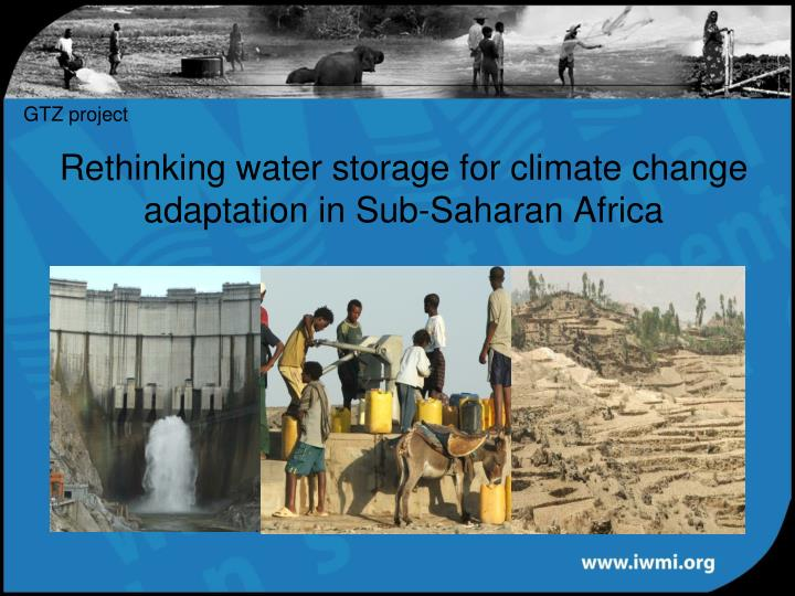 Rethinking water storage for climate change adaptation in sub saharan africa