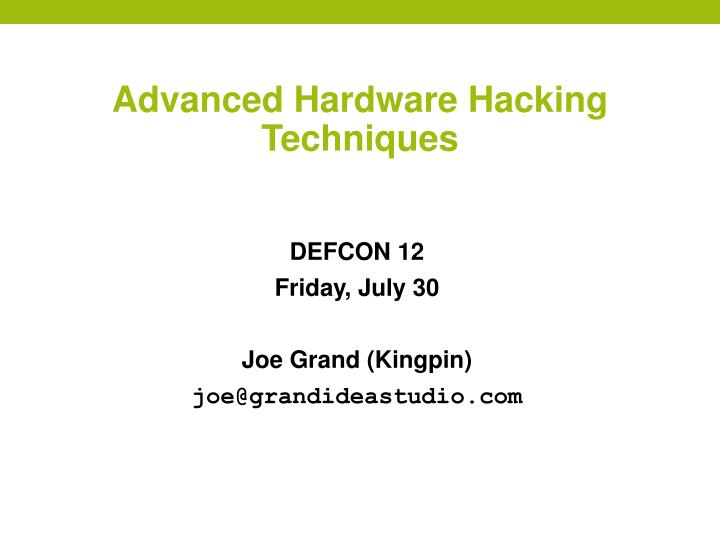 advanced hardware hacking techniques