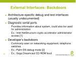 external interfaces backdoors