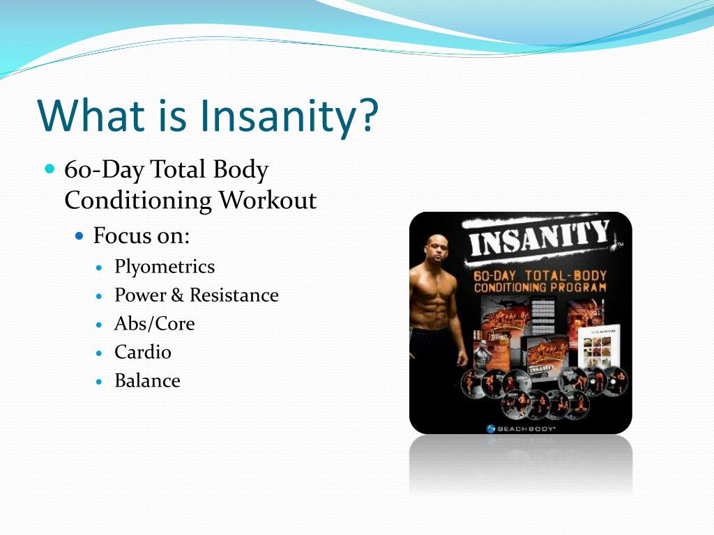 PPT - Insanity Workout Program PowerPoint Presentation - ID:5068425
