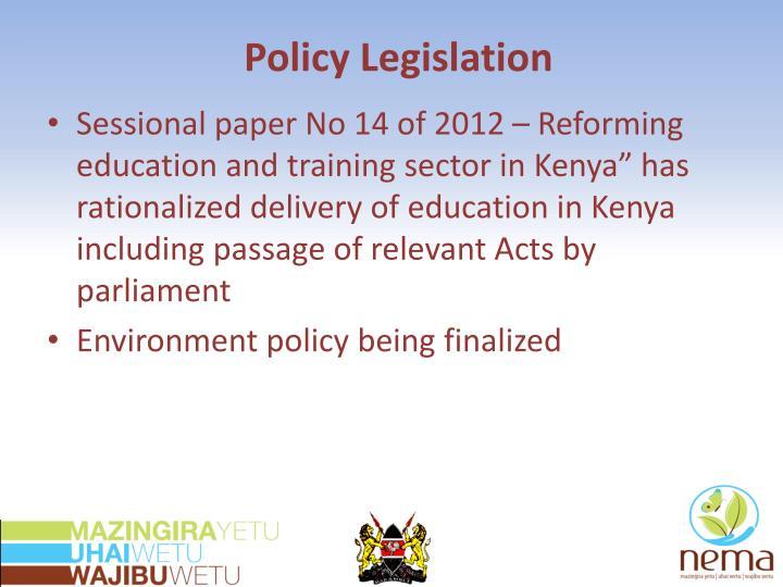 Policy Legislation
