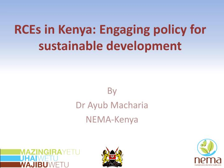 Rces in kenya engaging policy for sustainable development