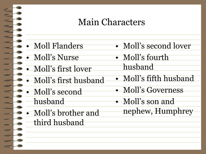 characterization of moll flanders Novels written before the 20th century, such as moll flanders and 20,000  leagues under the sea, dealt with external conflict, a conflict the reader could.