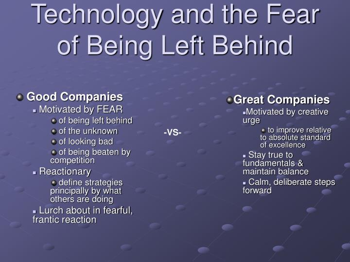 Technology and the Fear of Being Left Behind