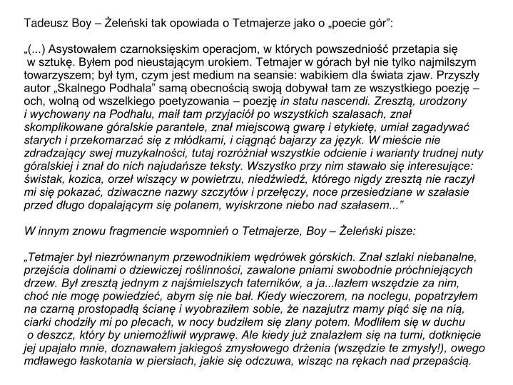 """Tadeusz Boy – Żeleński tak opowiada o Tetmajerze jako o """"poecie gór"""":"""