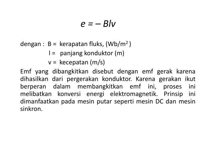 e = – Blv