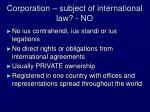corporation subject of international law no
