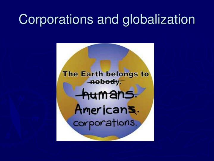 corporations and globalization n.