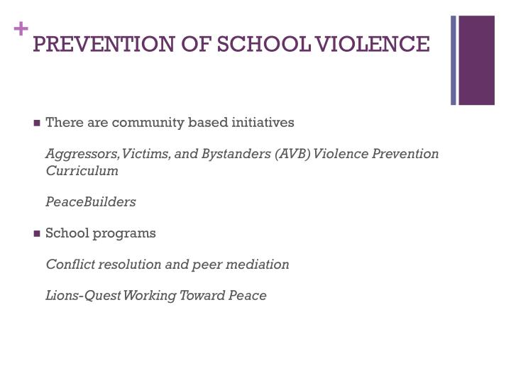 PREVENTION OF SCHOOL VIOLENCE