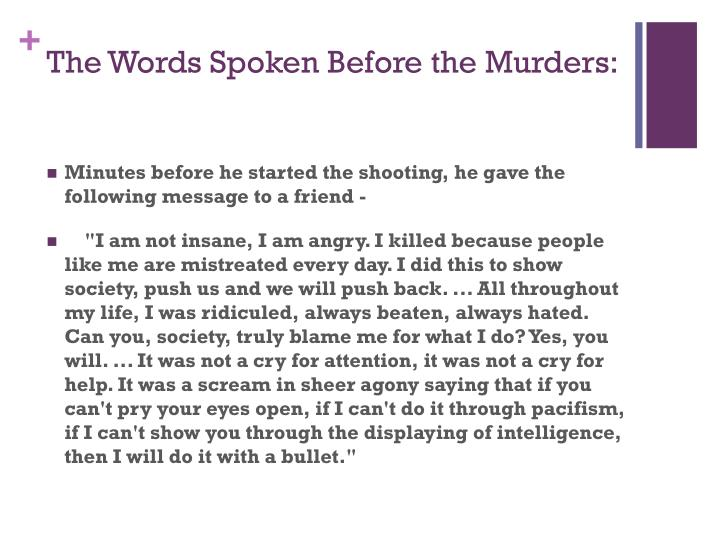 The Words Spoken Before the Murders: