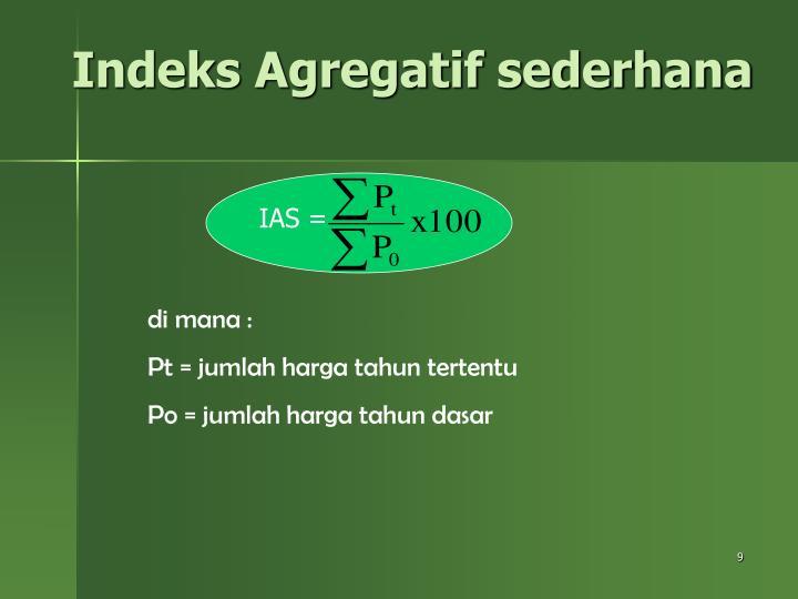 Indeks Agregatif sederhana