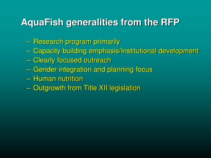 AquaFish generalities from the RFP