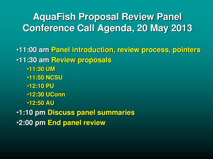 Aquafish proposal review panel conference call agenda 20 may 2013