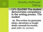 dorothy mcdougal editing