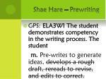 shae hare prewriting