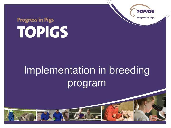 Implementation in breeding program