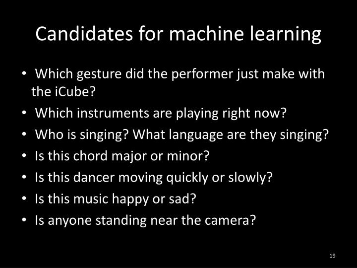 Candidates for machine learning