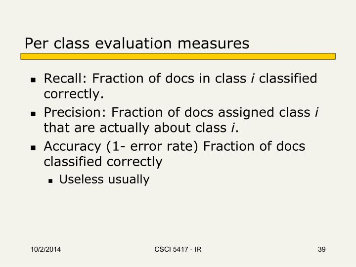 Per class evaluation measures