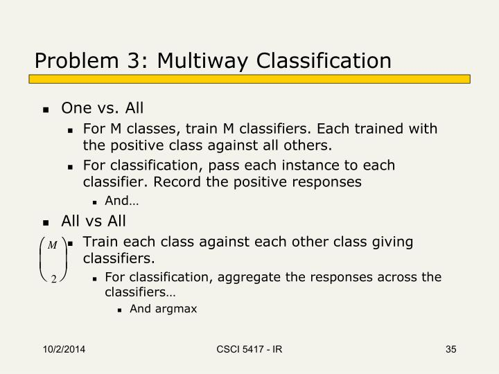 Problem 3: Multiway Classification