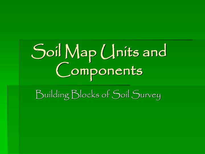 soil map units and components n.
