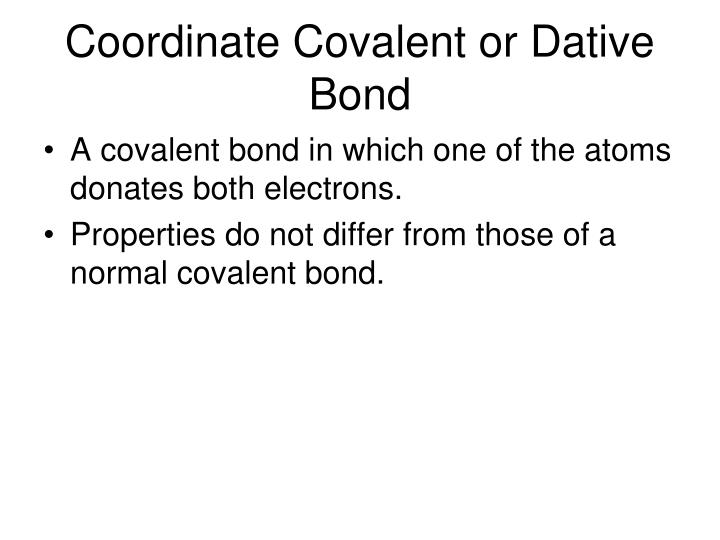 Coordinate Covalent or Dative Bond