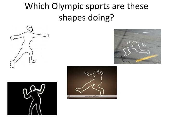 Which Olympic sports are these shapes doing?