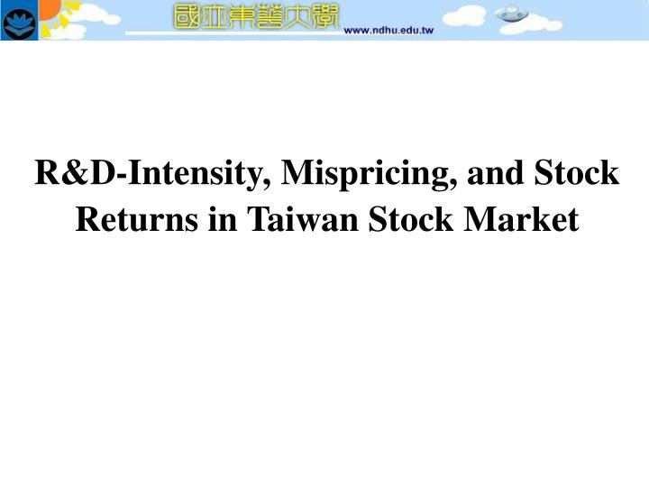 R d intensity mispricing and stock returns in taiwan stock market