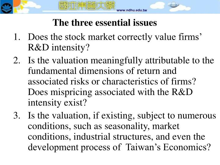 The three essential issues
