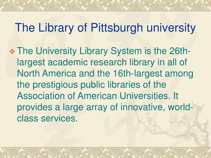 The library of pittsburgh university