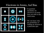electrons in atoms auf bau