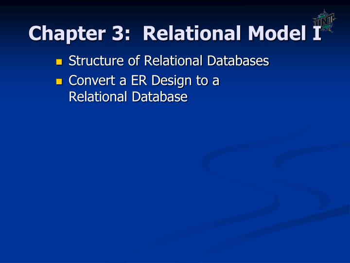 chapter 3 relational database model Notes on chapter 3 of elmasri & navathe (6th edition): the relational data model and relational database constraints and relational algebra.