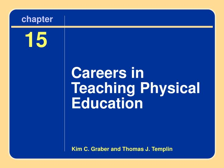 chapter 15 careers in teaching physical education n.