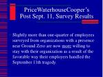 pricewaterhousecooper s post sept 11 survey results2