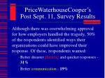 pricewaterhousecooper s post sept 11 survey results5