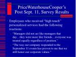 pricewaterhousecooper s post sept 11 survey results6