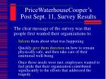 pricewaterhousecooper s post sept 11 survey results7